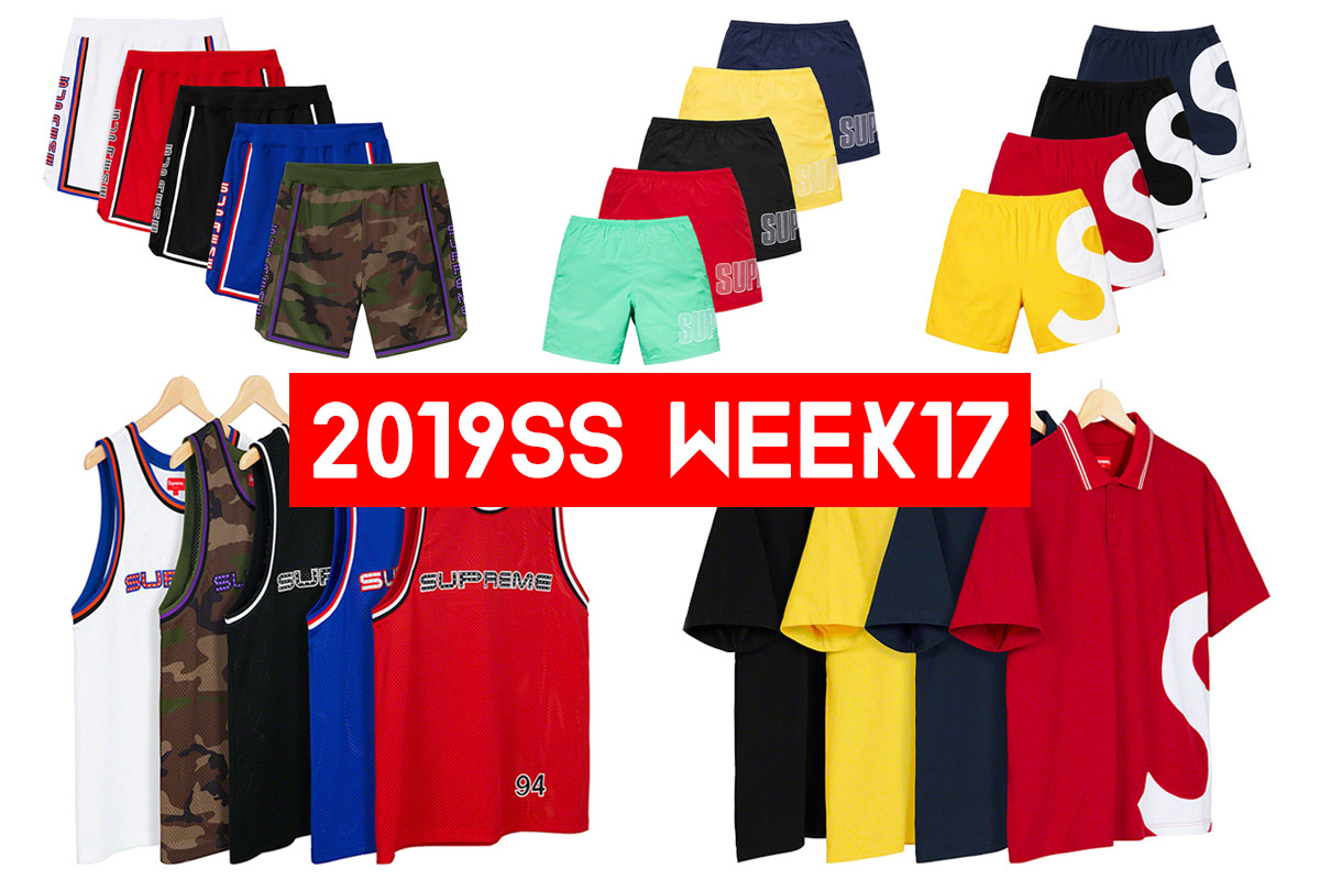 Supreme シュプリーム 2019ss 19ss week17 ラインナップ・価格・オンライン配置・海外速報